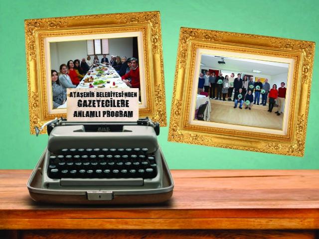 Ataşehir Belediyesi'nden gazetecilere anlamlı program