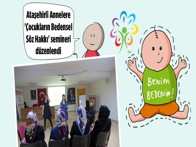 Ataşehir'de 'Çocukların Bedensel Söz Hakkı' semineri düzenlendi