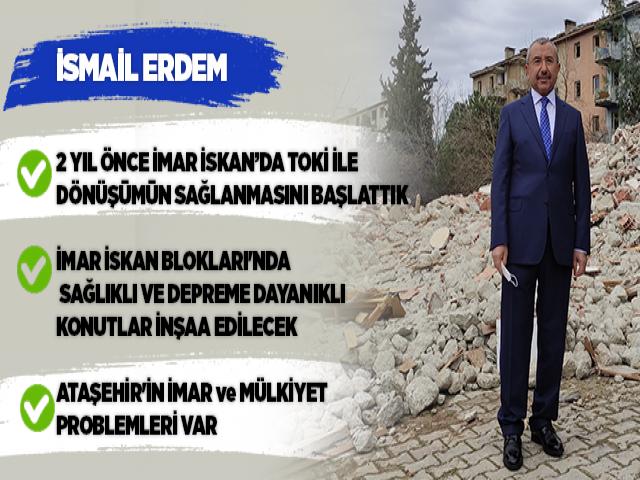 AK Parti Ataşehir İlçe Başkanı İsmail Erdem: '2 Yıllık Mücadele ile İmar İskan Bloklarının Dönüşümü Hayırlı Olsun'