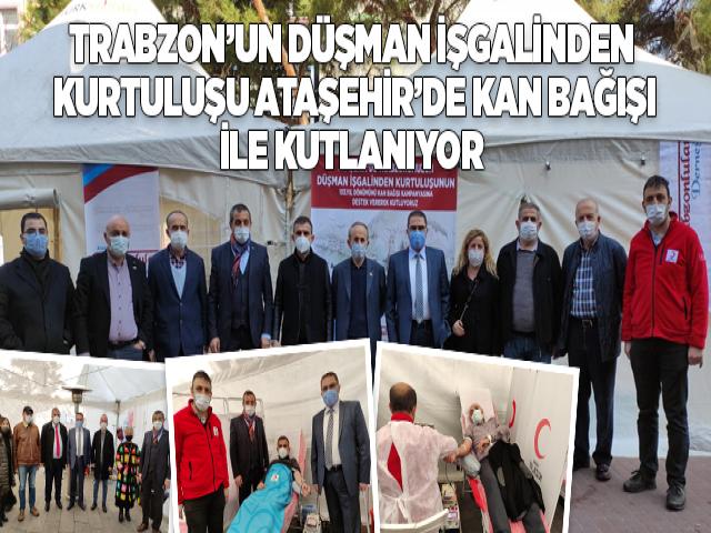 Trabzonun düşman işgalinden kurtuluşunu Ataşehir'de kan bağışıyla kutladılar