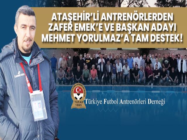 Ataşehirli Antrenörlerden TÜFAD İstanbul Şubesi Yönetim Kurulu Adayı Zafer Emek'e tam destek!