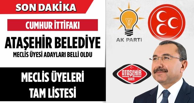 Cumhur İttifakının Ortak Adayı AK Parti'nin Ataşehir Belediye Meclis Üyeleri Belli Oldu