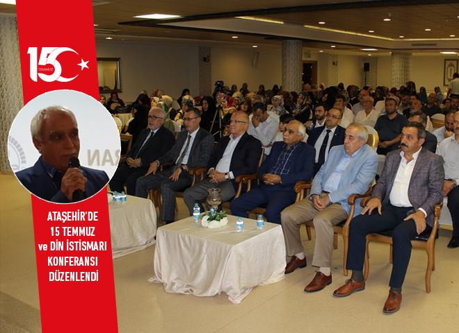 Ataşehir'de 15 Temmuz ve Din İstismarı Konferansı Gerçekleşti