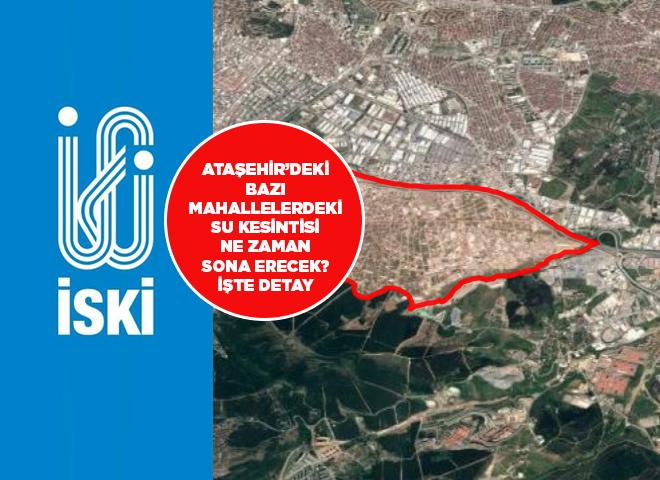 Ataşehir'deki arızadan kaynaklı su kesintisi ne zaman sona erecek? İşte ayrıntılar...