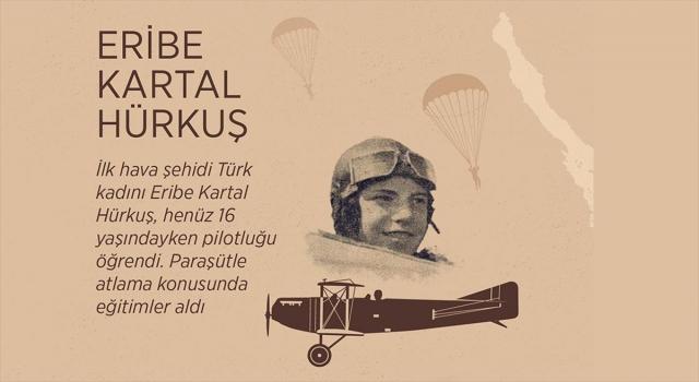 Babasının gözleri önünde şehit düşen ilk kadın havacı: Eribe Kartal Hürkuş