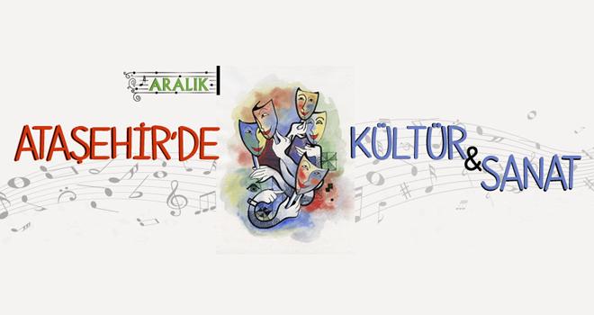 Ataşehir'de Kültür-Sanat Faaliyetleri Aralıksız Sürüyor