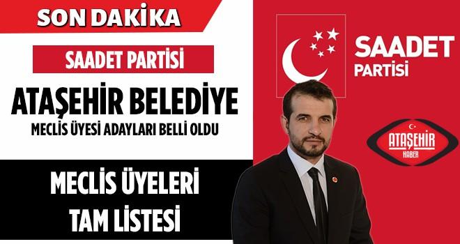 Saadet Partisi Ataşehir Belediye Meclis Üyeleri Belli Oldu