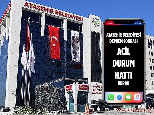 Ataşehir Belediyesi'nden Deprem Sonrası Acil Durum Hattı