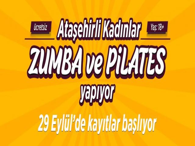 Ataşehir'de ücretsiz zumba ve pilates eğitim kayıtları başlıyor