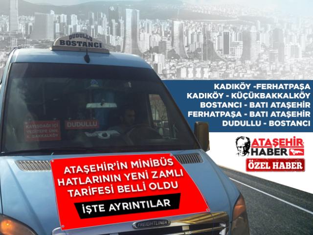 Ataşehir'deki Minibüs Hatlarının Yeni Zamlı Tarifesi Belli Oldu! İşte yeni zamlı tarifeler...