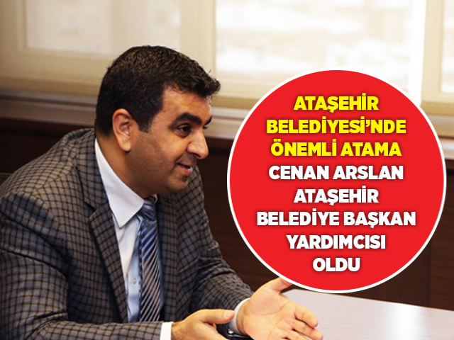 Ataşehir Belediyesi'nde 2020 Yılının İlk Başkan Yardımcılığına o isim atandı! Birim Müdürlükleri Belli Oldu