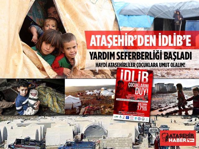 Ataşehir'den İdlib'e yardım seferberliği başladı!