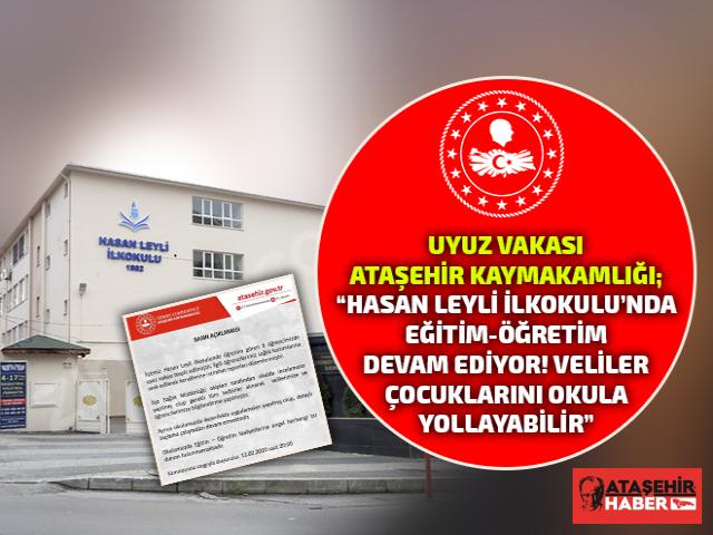 Ataşehir Kaymakamlığı, Hasan Leyli İlkokulu'nda eğitim-öğretim'de herhangi bir aksaklık söz konusu değil!