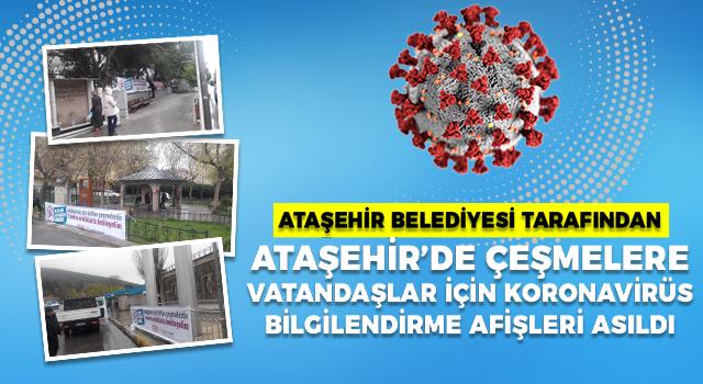 Ataşehir'in çeşmelerine koronavirüs bilgilendirme afişleri asıldı