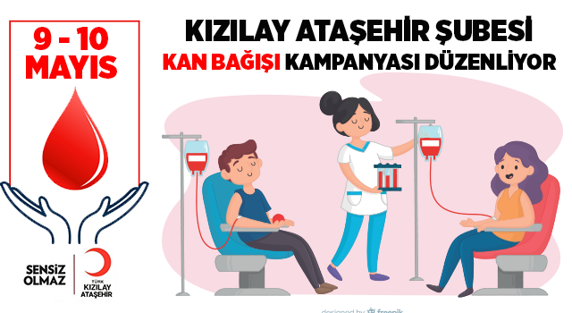 Kızılay Ataşehir Şubesi Kan Bağışı Kampanyası Düzenliyor