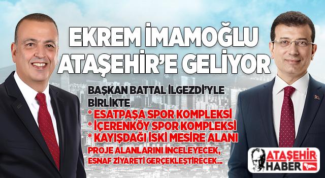 Ekrem İmamoğlu, İBB'nin yatırımları için Ataşehir'e Geliyor