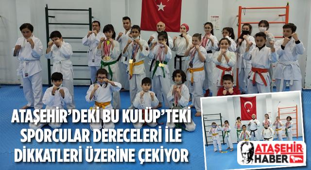 Ataşehir'deki bu kulüpte ulusal ve uluslararası başarılara sahip sporcular yetişiyor