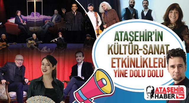 Ataşehir'in kültür-sanat etkinlikleri yine dolu dolu sizleri bekliyor