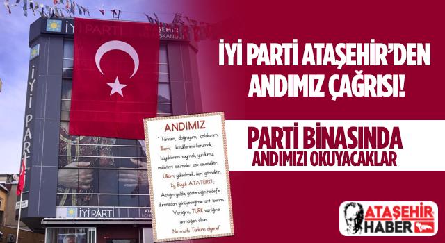 İYİ Parti Ataşehir'den Andımız Çağrısı