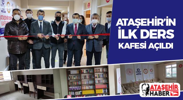 Ataşehir'in ilk ders kafe projesi törenle hizmete açıldı