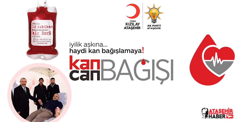 AK Parti Ataşehir Kızılay'la 22-23 Mayıs'ta Ortak Kan Bağışı Programı Düzenliyor