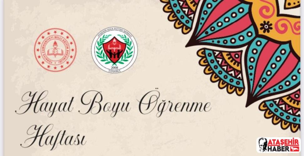 Hayat Boyu Öğrenme Haftası Ataşehir'de Kutlanacak