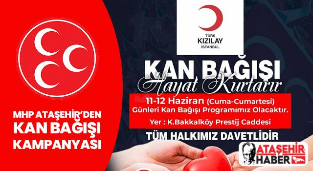 MHP Ataşehir Kan Bağışı Kampanyası Düzenliyor