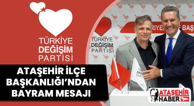 TDP Ataşehir İlçe Başkanlığı'ndan Ataşehirlilere Bayram Mesajı Var!