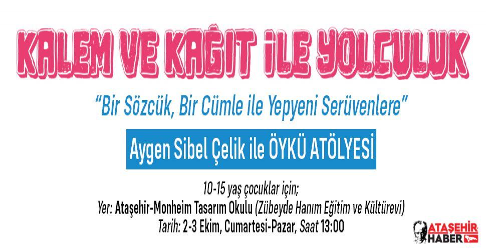 Ataşehir'de Kalem ve Kağıt ile Yolculuk Atölyesi Düzenlenecek