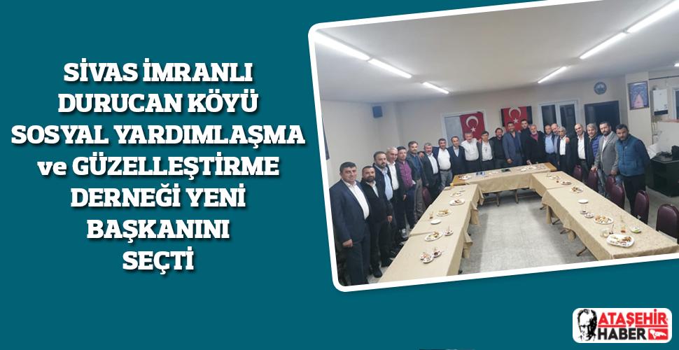 Durucan Köyü Derneği Olağan Genel Kurulunda Yeni Yönetim Belli Oldu