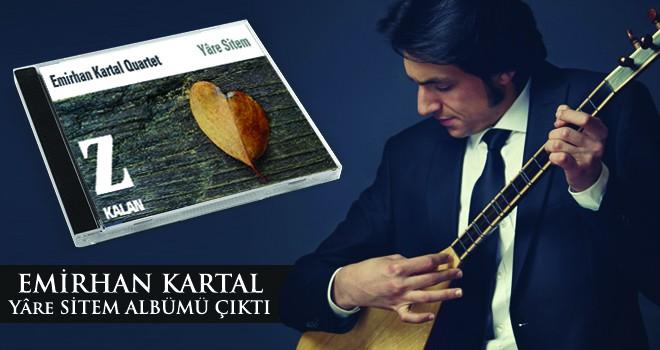 Emirhan Kartal'dan Yeni Albüm