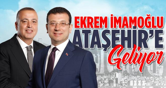 İmamoğlu Ataşehir'e Geliyor