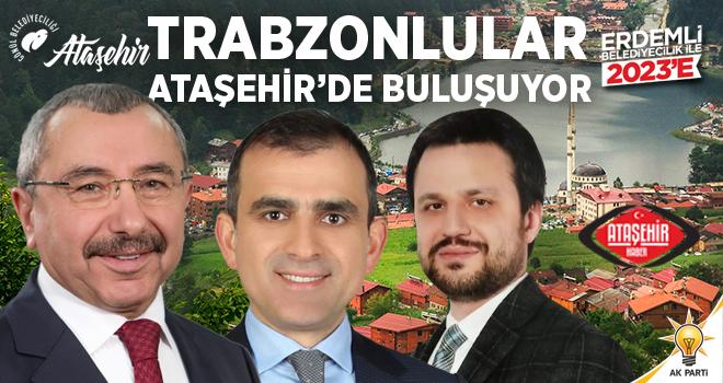 Trabzonlular Ataşehir'de Buluşuyor