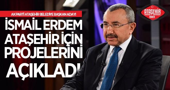 AK Parti Ataşehir Belediye Başkan Adayı İsmail Erdem, Habertürk'te Projelerini Açıkladı