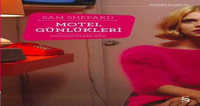 Sıra dışı bir oyuncu, yazar ve yönetmenden sıra dışı bir kitap: Motel Günlükleri