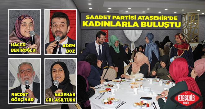 Saadet Partisi Ataşehir'den Kadınlar Buluşması