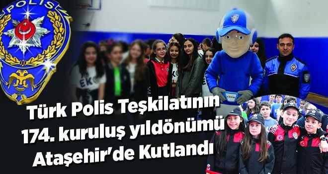 Türk Polis Teşkilatının 174. kuruluş yıldönümü Ataşehir'de Kutlandı