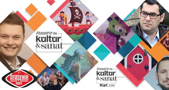 Ataşehir'de Mart Ayı Kültür ve Sanatla Dop Dolu