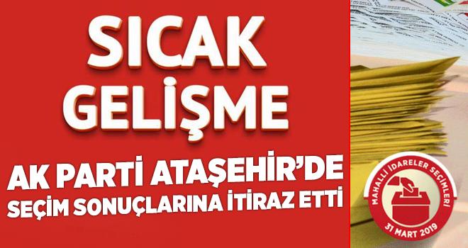 AK Parti Ataşehir İlçe Başkanlığı Ataşehir'deki seçim sonuçlarına itiraz etti