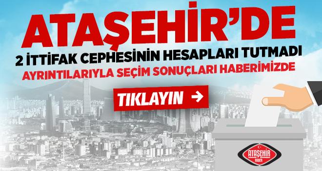 Ataşehir'in seçiminde ortaya çıkan çarpıcı tablo çok şaşırtıcı