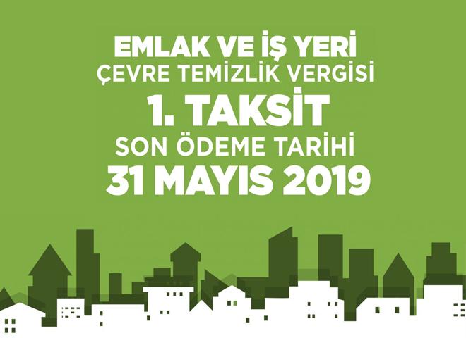 Emlak ve İşyeri Çevre Temizlik Vergileri için son gün 31 Mayıs!