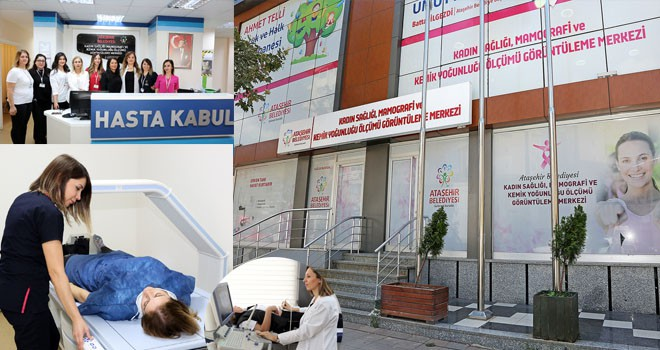 Ataşehir Belediyesi Kadın Sağlığı, Mamografi Merkezi'nden önemli hizmet kanser'de erken teşhis hayat kurtarır!