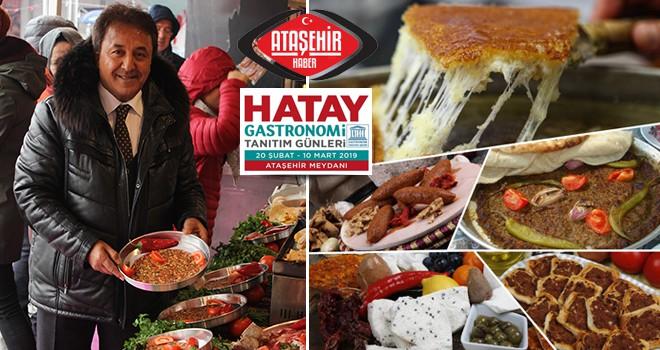 Hatay Eşsiz Lezzetleri ve Yöresel Tatları Gastronomi Günleriyle Ataşehir'de