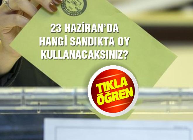 YSK seçmen sandık sorgulama nasıl yapılır? 23 Haziran'da nerede oy kullanacağım?