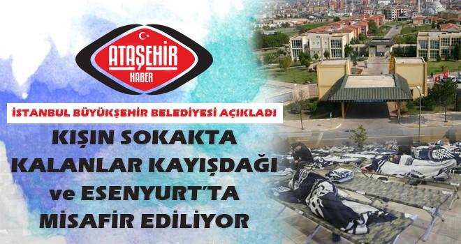 Kimsesizler soğuk hava'da Ataşehir ve Esenyurt'ta misafir ediliyor