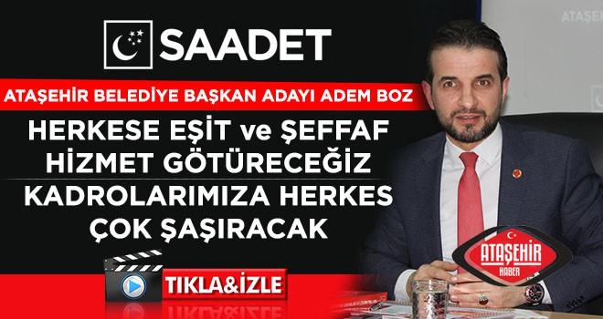 Saadet Partisi Ataşehir Belediye Başkan Adayı Adem Boz, yerel basın ile buluştu