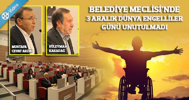 Aralık Ayı Meclisinin İlk Toplantısında Engelliler Günü Unutulmadı