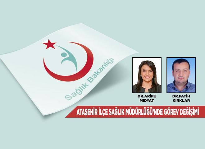 Ataşehir İlçe Sağlık Müdürlüğünde görev değişimi gerçekleşti!